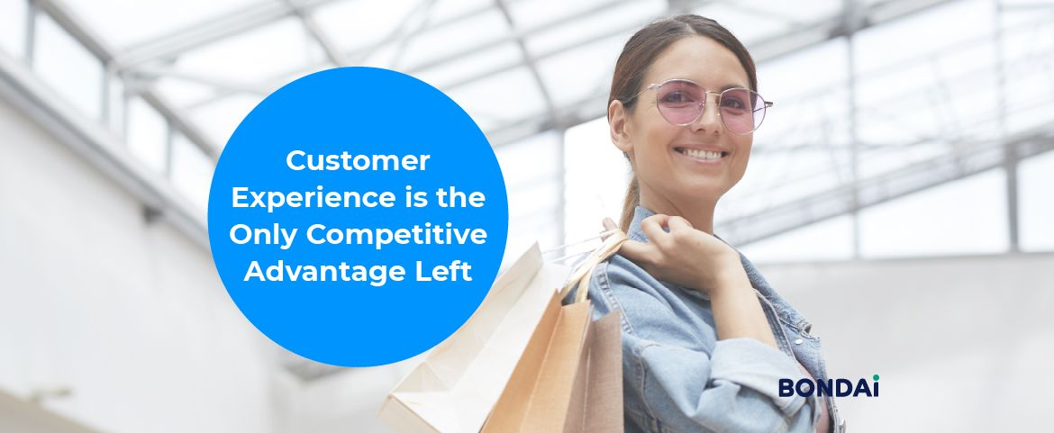 Customer Experience is the Only Competitive Advantage Left Featured Image