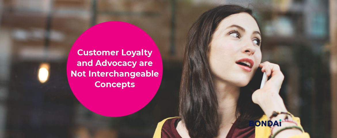 Customer Loyalty and Advocacy are Not Interchangeable Concepts Featured Image