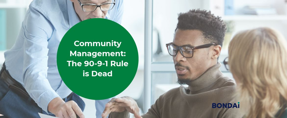 Community Management: The 90-9-1 Rule is Dead Featured Image