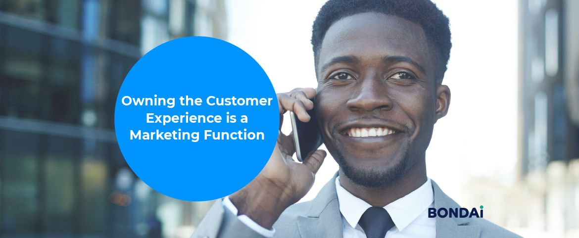 Owning the Customer Experience is a Marketing Function Featured Image