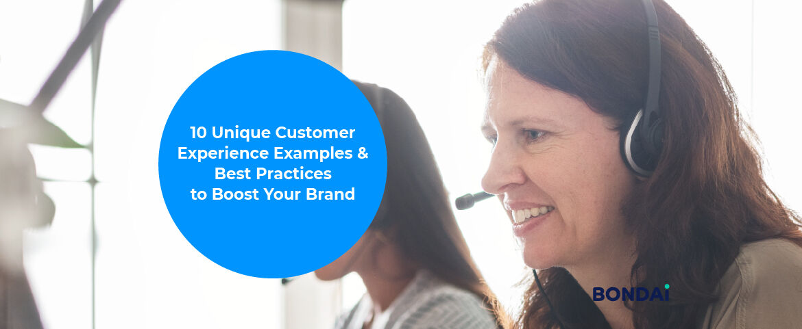 10 Unique Customer Experience Examples & Best Practices to Boost Your Brand Featured Image