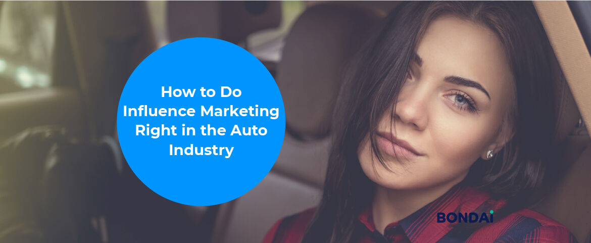 How to Do Influence Marketing Right in the Auto Industry Featured Image