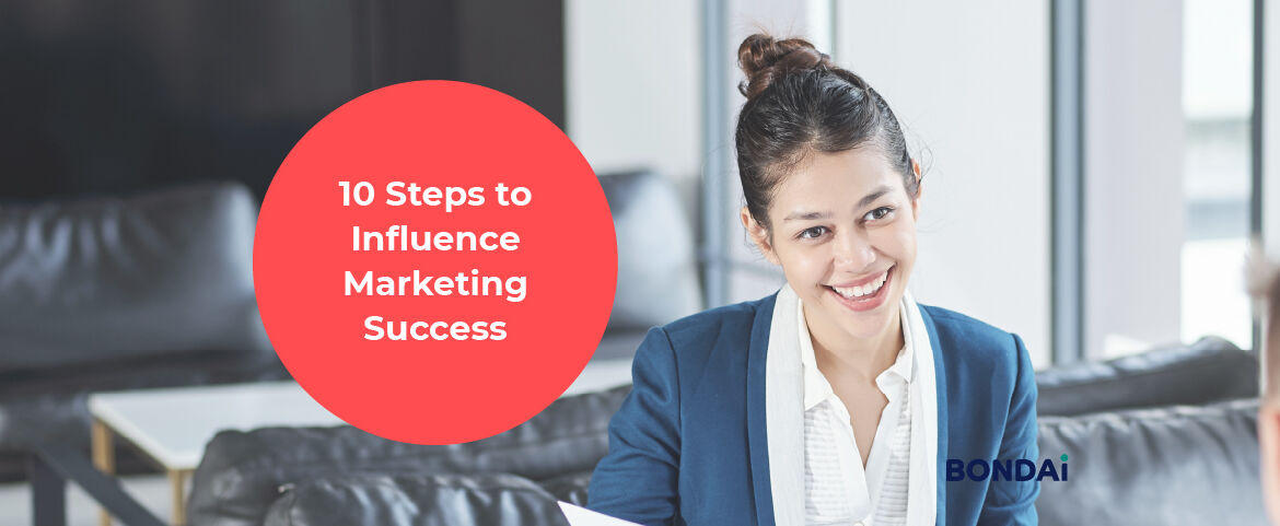 10 Steps to Influence Marketing Success Featured Image
