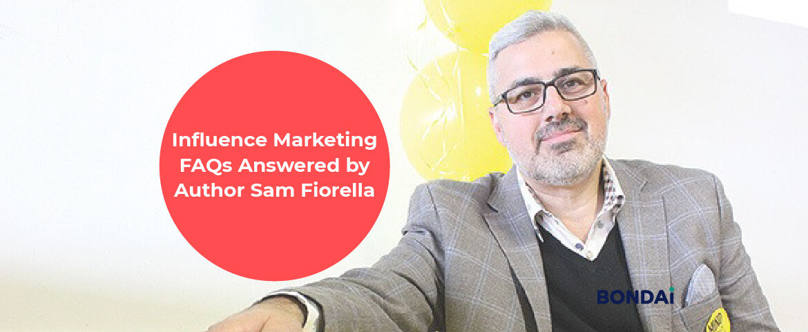 Influence Marketing FAQs Answered by Author Sam Fiorella Featured Image