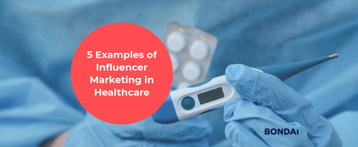 5 Examples of Influencer Marketing in Healthcare Featured Image