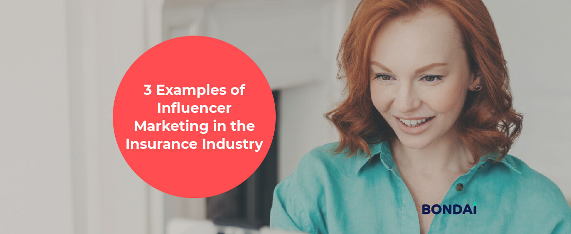 3 Examples of Influencer Marketing in the Insurance Industry Featured Image