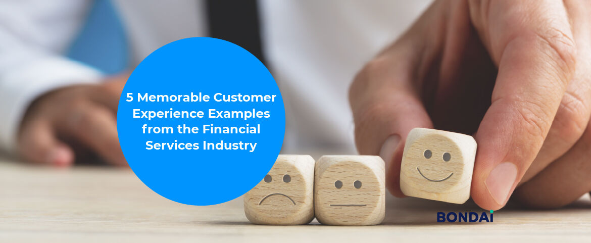 5 Memorable Customer Experience Examples from Financial Services Industry Featured Image