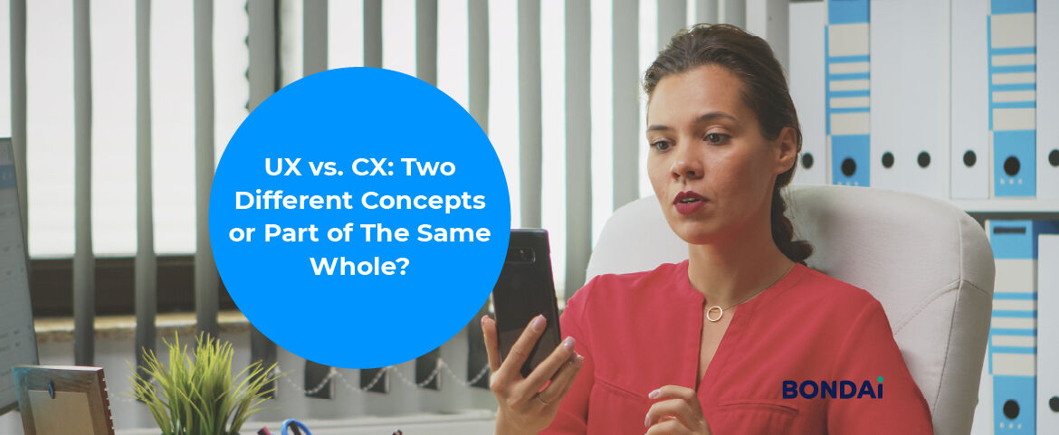 UX vs CX - Two Different Concepts or Part of The Same Whole? Featured Image