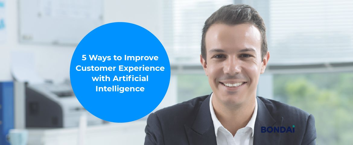 5 Ways to Improve Customer Experience with Artificial Intelligence Featured Image