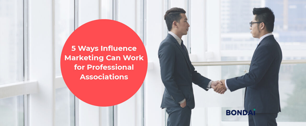 5 Ways Influence Marketing Can Work for Professional Associations Featured Image