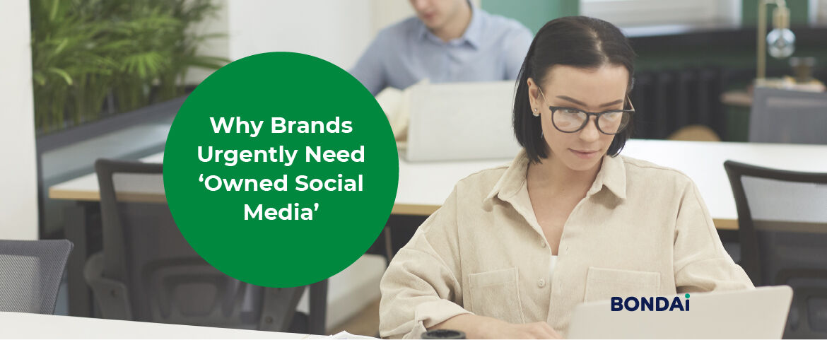 Why Brands Urgently Need 'Owned Social Media' Featured Image
