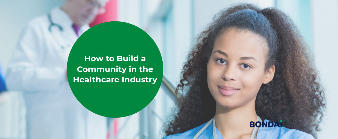 How to Build a Community in the Healthcare Industry Featured Image