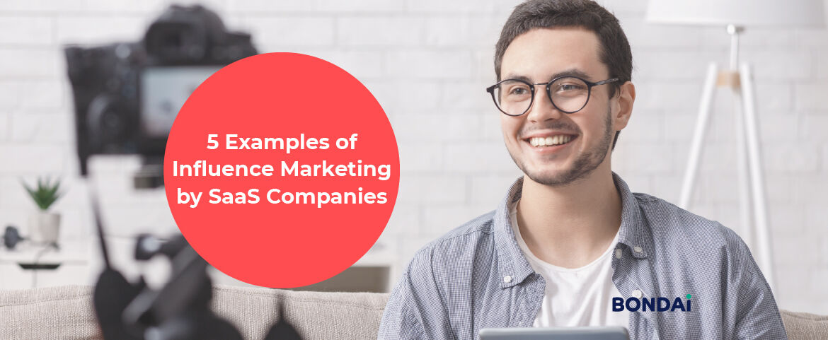 5 Examples of Influence Marketing by SaaS Companies Featured Image