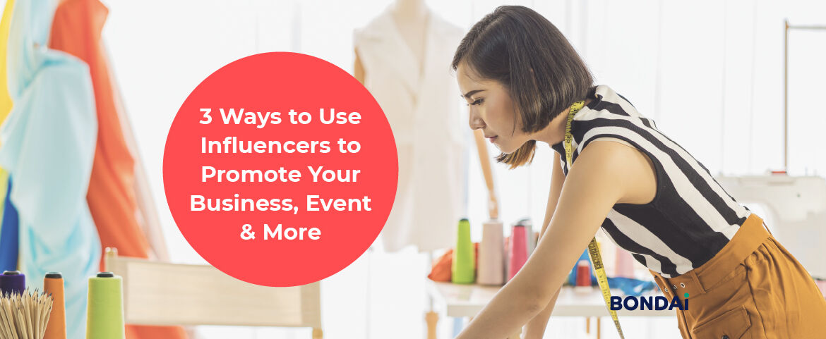 3 Ways to Use Influencers to Promote Your Business, Event & More Featured Image