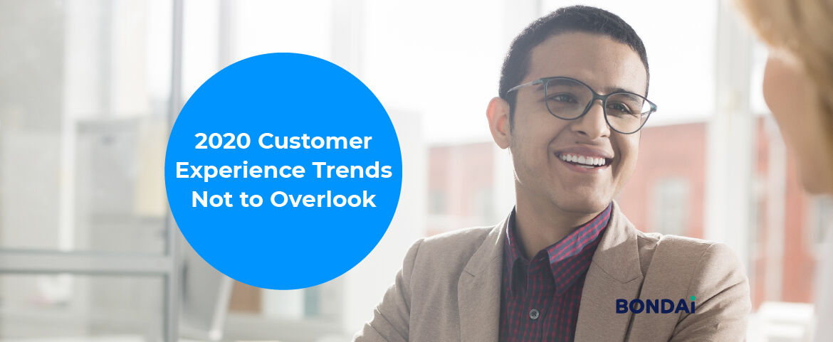 2020 Customer Experience Trends Not to Overlook Featured Image