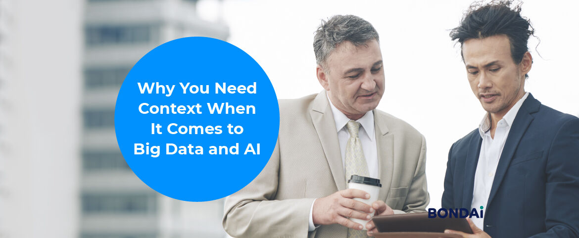 Why You Need Context When It Comes to Big Data and AI Hero Image