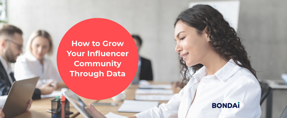 How to Grow Your Influencer Community Through Data Featured Image