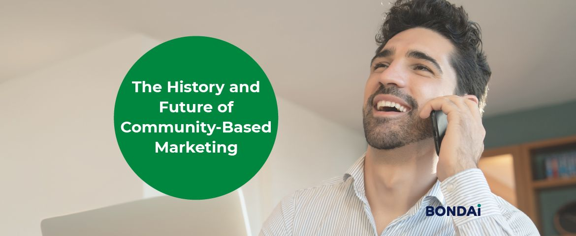 The History and Future of Community-Based Marketing Featured Image